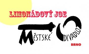 Městské divadlo Brno: Limonádový Joe